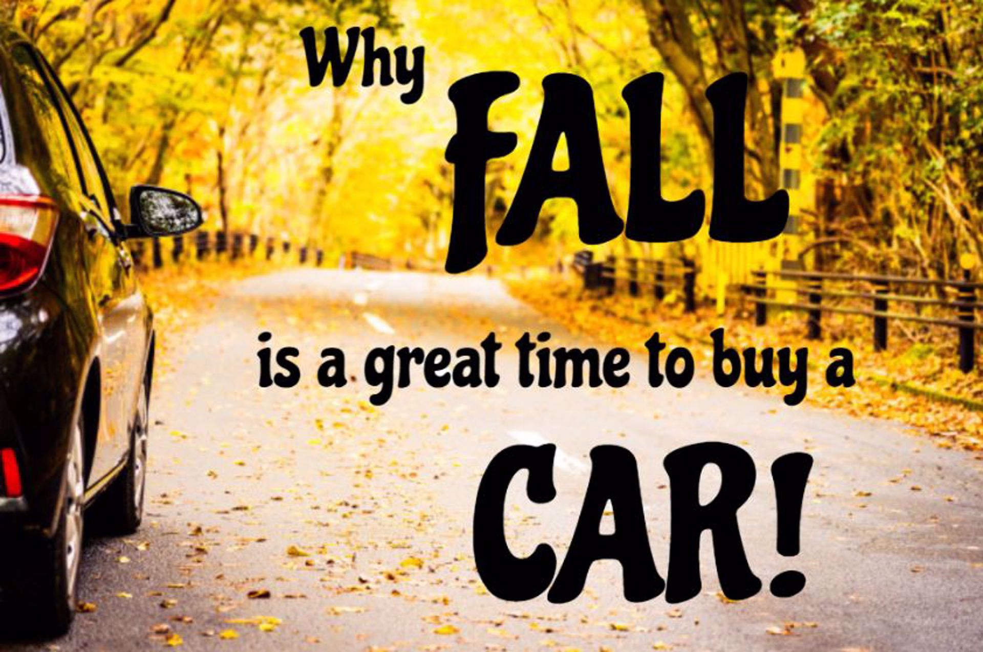 Why Fall is a Great Time to Buy a Car