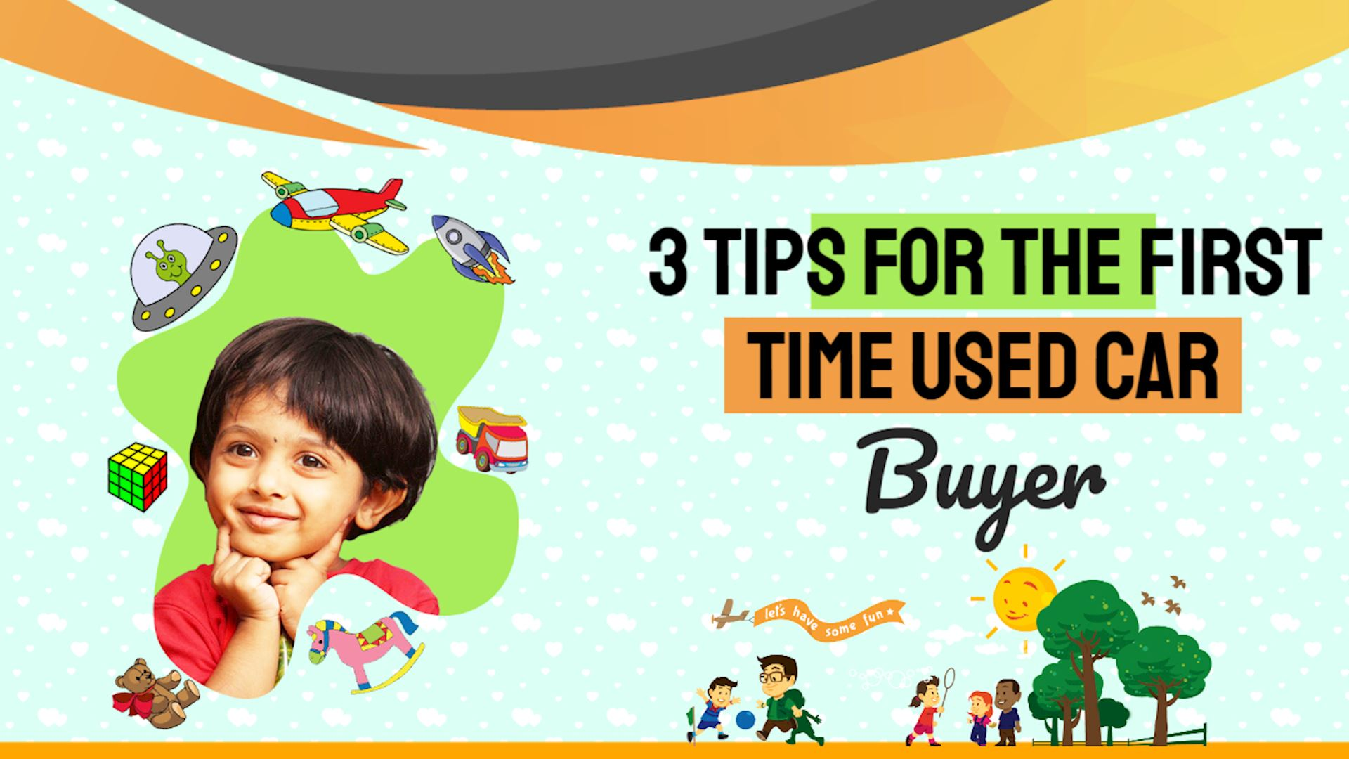 3 Tips for the First Time Used Car Buyer