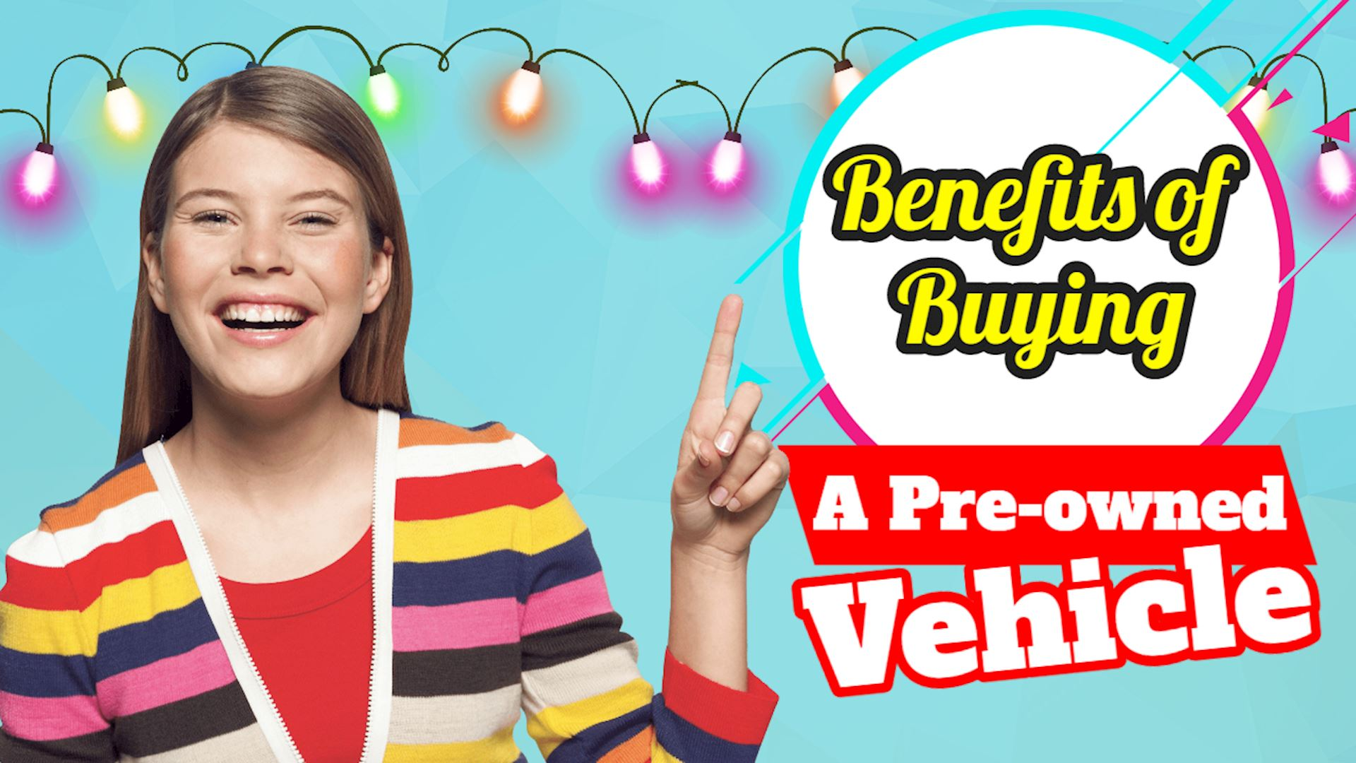 Benefits of Buying a Pre-Owned Vehicle