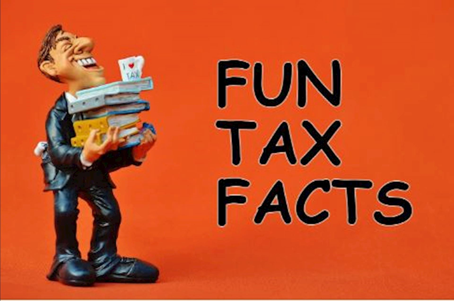 Relieve Some Tax Stress with These Fun Tax Facts